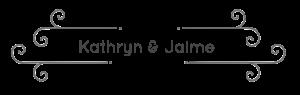 Kathryn & Jaime